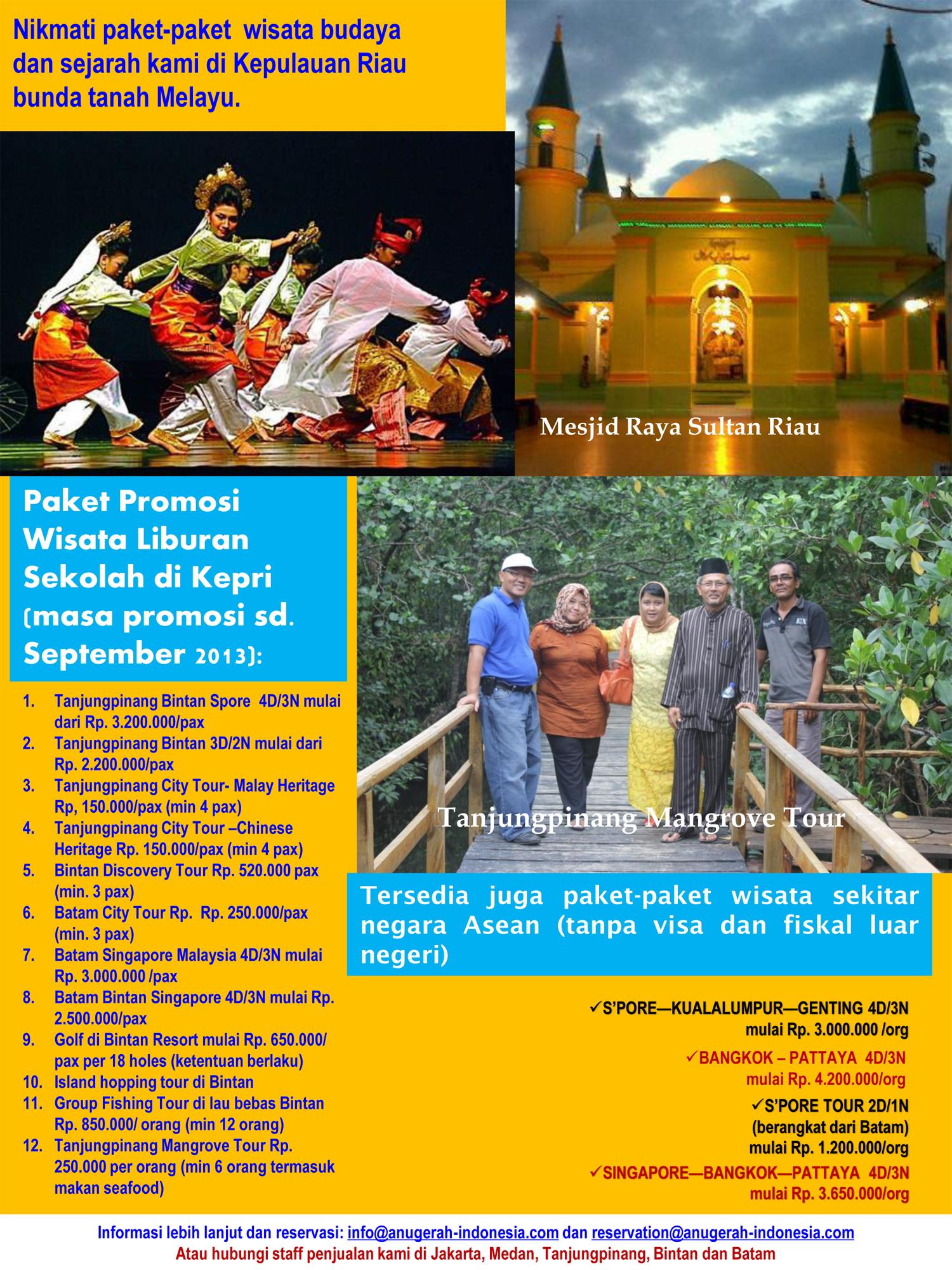 Paket Wisata Liburan Di Kepulauan Riau Anugerah Indonesia Tour 3 Negara Aitt Master Brochure Mei2013 2 1